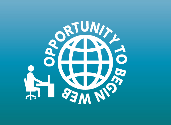 OPPORTUNITY TO BEGIN WEB